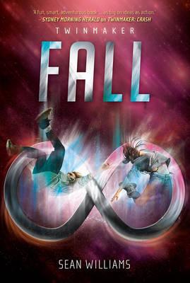 Fall: Twinmaker 3 by Sean Williams