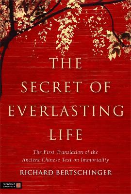Secret of Everlasting Life book