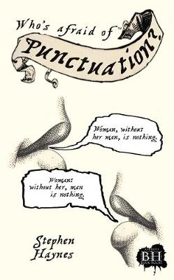 Who's Afraid Of Punctuation? by Stephen Haynes