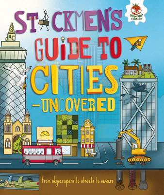 Stickmen's Guide to Cities - Uncovered by Catherine Chambers