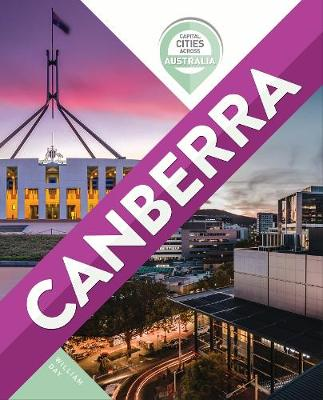 Capital Cities Across Australia: Canberra book