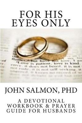 For His Eyes Only by John Salmon
