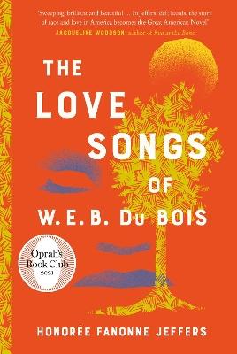 The Love Songs of W.E.B. Du Bois book