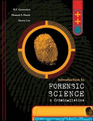 Introduction to Forensic Science and Criminalistics by Henry C. Lee