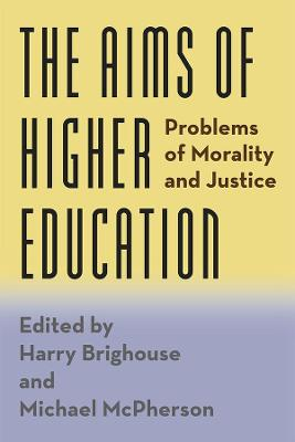 Aims of Higher Education by Harry Brighouse
