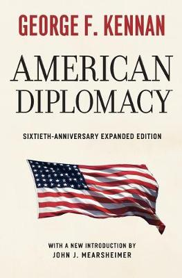 American Diplomacy by George F. Kennan