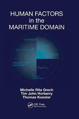 Human Factors in the Maritime Domain by Michelle Grech