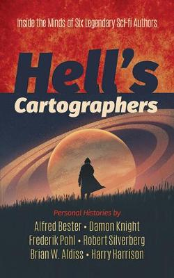 Hell's Cartographers by Brian Aldiss