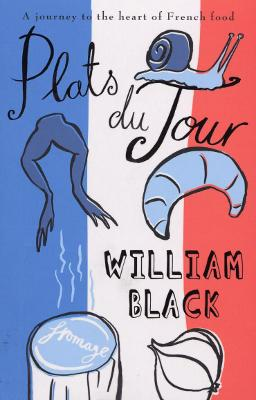 Plats du Jour by William Black