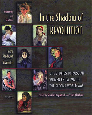 In the Shadow of Revolution by Sheila Fitzpatrick