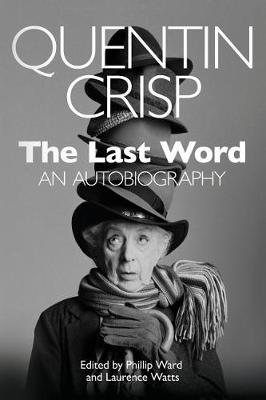 Last Word by Quentin Crisp