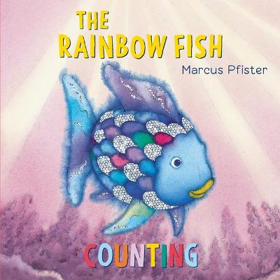Rainbow Fish: Counting by Marcus Pfister