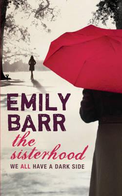 The Sisterhood by Emily Barr