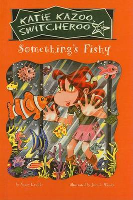 Something's Fishy by Nancy Krulik