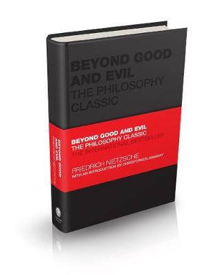 Beyond Good and Evil: The Philosophy Classic book