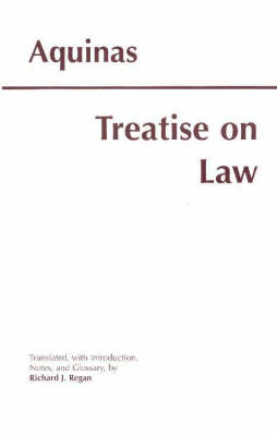 Treatise on Law by Thomas Aquinas