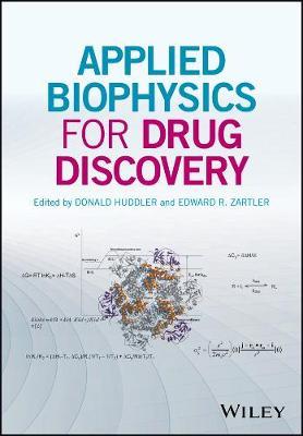 Applied Biophysics for Drug Discovery by Edward Zartler