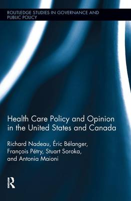 Health Care Policy and Opinion in the United States and Canada book