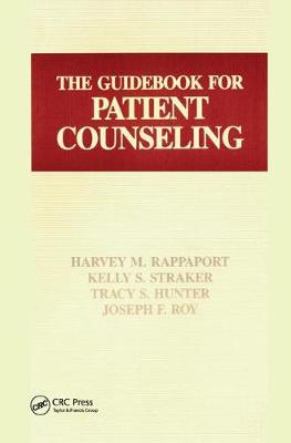 The Guidebook for Patient Counseling by Tracey S. Hunter