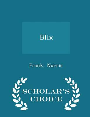 Blix by Frank Norris