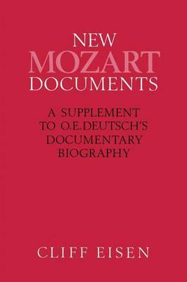New Mozart Documents by Professor Cliff Eisen