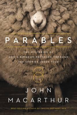 Parables by John F. MacArthur