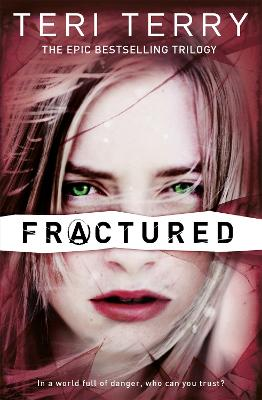 SLATED Trilogy: Fractured by Teri Terry