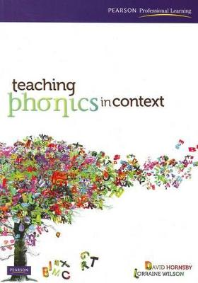 Teaching Phonics in Context by David Hornsby