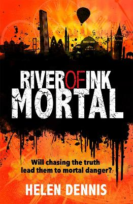 River of Ink: Mortal by Helen Dennis
