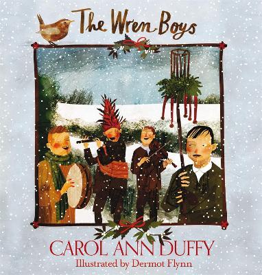 Wren-Boys by Carol Ann Duffy