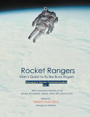 Rocket Rangers by Nelson Louis Olivo
