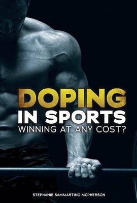 Doping in Sports by Stephanie Sammartino McPherson