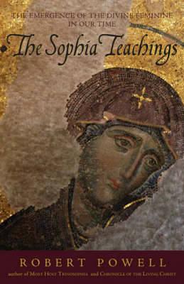 Sophia Teachings by Robert Powell