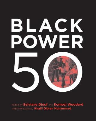 Black Power 50 by Sylvaine A. Diouf