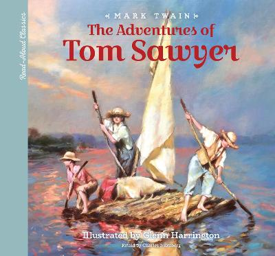 Read-Aloud Classics: The Adventures of Tom Sawyer by Mark Twain