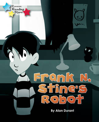 Frank N. Stine's Robot by Alan Durant