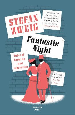 Fantastic Night: Tales of Longing and Liberation by Stefan Zweig