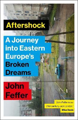 Aftershock by John Feffer