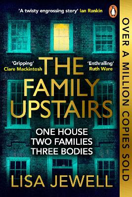 The Family Upstairs: The Number One bestseller from the author of Then She Was Gone by Lisa Jewell