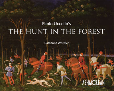 Paolo Uccello's the Hunt in the Forest by Catherine Whistler
