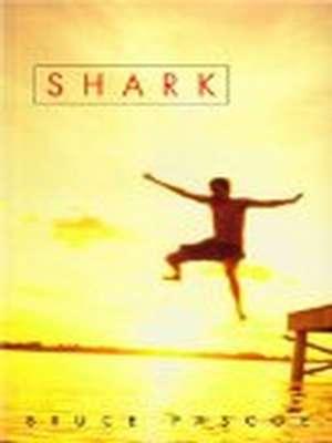 Shark by Bruce Pascoe