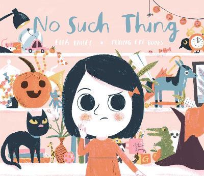 No Such Thing by Ella Bailey