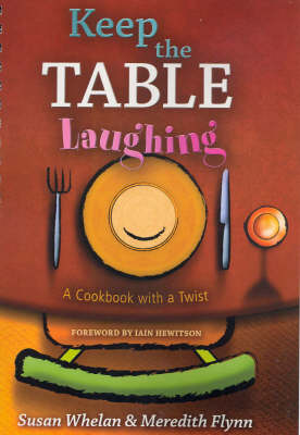 Keep the Table Laughing by Susan Whelan