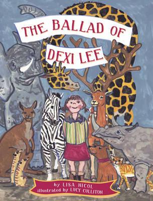 The Ballad of Dexi Lee by Lisa Nicol