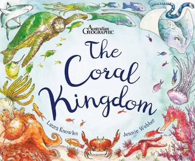 Coral Kingdom by Jennie Webber