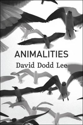Animalities by David Dodd Lee