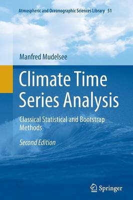 Climate Time Series Analysis by Manfred Mudelsee