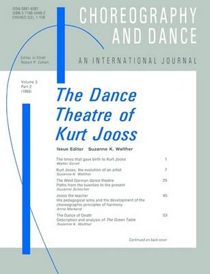 The The Dance Theatre of Kurt Jooss by Suzanne Walther