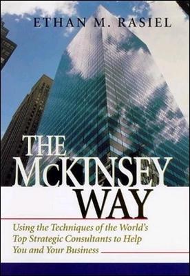 The McKinsey Way by Ethan Rasiel