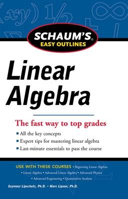 Schaums Easy Outline of Linear Algebra Revised by Seymour Lipschutz